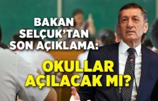 Bakan Selçuk: Okulları peyderpey açma kararımız...