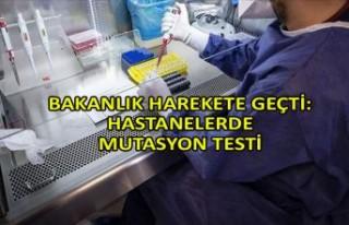 Bakanlık harekete geçti: Hastanelerde mutasyon testi