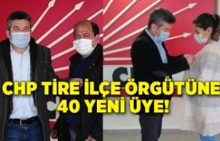 CHP Tire İlçe Örgütüne 40 yeni üye!