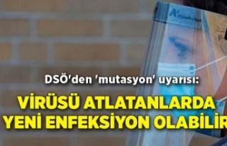 DSÖ'den 'mutasyon' uyarısı: Virüsü...