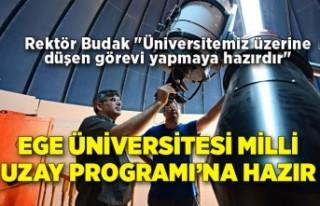 Ege Üniversitesi Milli Uzay Programı'na hazır