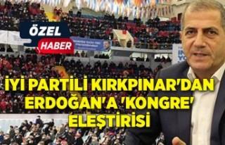 İYİ Partili Kırkpınar'dan Erdoğan'a...