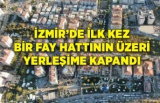 İzmir'de ilk kez bir fay hattının üzeri yerleşime...