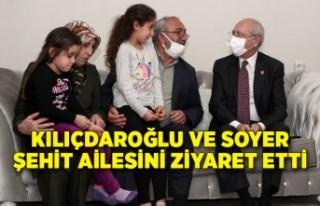 Kılıçdaroğlu ve Soyer şehit ailesini ziyaret...