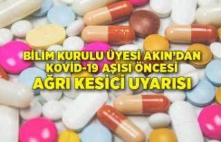 Kovid-19 aşısı öncesi ağrı kesici uyarısı
