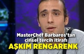 MasterChef Barbaros Yoloğlu'dan cinsel tercih...