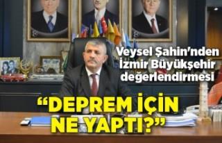 MHP'li Veysel Şahin'nden İzmir Büyükşehir...