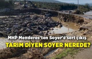 MHP Menderes'ten Soyer'e sert çıkış