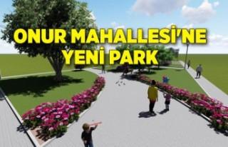Onur Mahallesi'ne yeni park