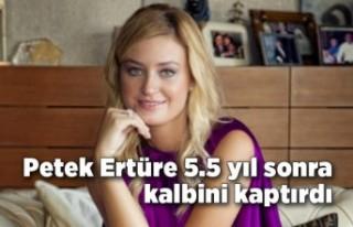 Petek Ertüre 5.5 yıl sonra kalbini Serdar Oal'a...