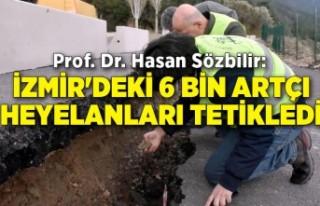 Prof. Dr. Hasan Sözbilir: İzmir'deki 6 bin...
