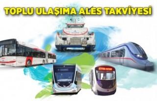 Toplu ulaşıma ALES takviyesi
