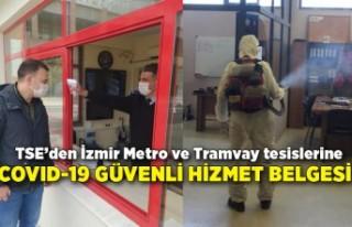TSE'den İzmir Metro ve Tramvay tesislerine COVID-19...