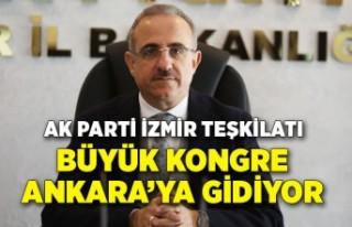 AK Parti İzmir teşkilatı büyük kongre için Ankara'ya...