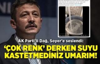 AK Parti'li Dağ, Soyer'e seslendi: 'Çok renk'...