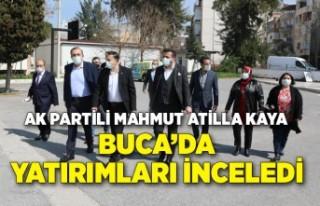 AK Partili Mahmut Atilla Kaya, Buca'da yatırımları...