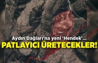 Aydın Dağları'na yeni 'Hendek'… Patlayıcı...