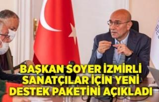 Başkan Soyer İzmirli sanatçılar için yeni destek...