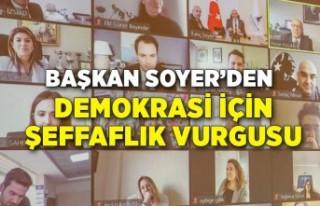 Başkan Soyer'den demokrasi için şeffaflık vurgusu