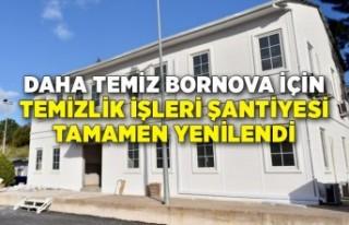 Bornova'da Temizlik İşleri Şantiyesi tamamen...