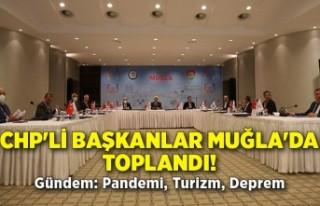 CHP'li başkanlar Muğla'da toplandı! Gündem:...