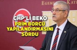 CHP'li Beko, prim borcu yapılandırmasını...