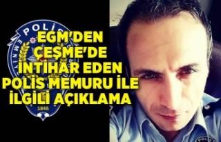 EGM'den Çeşme'de intihar eden polis memuru...