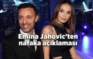 Emina Jahovic'ten nafaka açıklaması