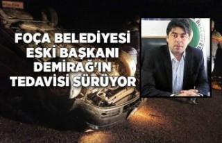 Foça Belediyesi eski Başkanı Demirağ'ın...