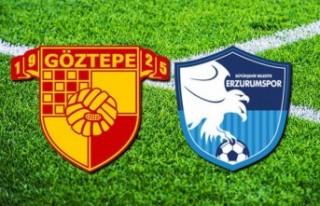 Göztepe BB Erzurumspor maçı saat kaçta, hangi...