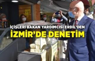 İçişleri Bakan Yardımcısı Erdil'den İzmir'de...