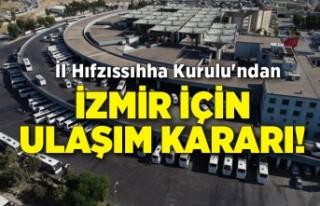 İl Hıfzıssıhha Kurulu'ndan İzmir için ulaşım...
