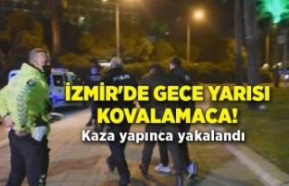 İzmir'de gece yarısı kovalamaca! Kaza yapınca...