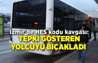 İzmir'de HES kodu kavgası: Tepki gösteren...