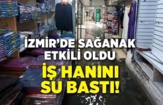 İzmir'de sağanak etkili oldu, iş hanını...