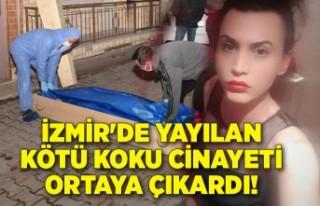 İzmir'de yayılan kötü koku cinayeti ortaya...