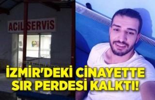 İzmir'deki cinayette sır perdesi kalktı!