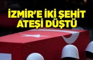İzmir'e iki şehit ateşi düştü