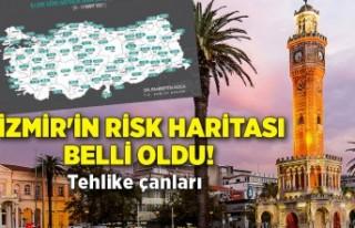 İzmir'in risk haritası belli oldu! Tehlike...