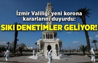 İzmir Valiliği yeni korona kararlarını duyurdu:...