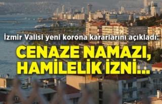 İzmir Valisi yeni korona kararlarını açıkladı:...