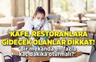 Kafe, restoranlara gidecek olanlar dikkat! 'Bir...