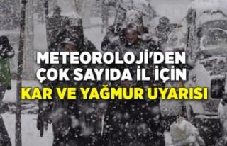 Meteoroloji'den çok sayıda il için kar ve...