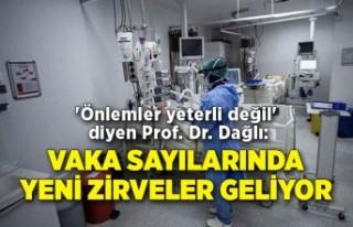 'Önlemler yeterli değil' diyen Prof. Dr....