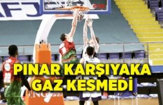 Pınar Karşıyaka gaz kesmedi