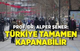 Prof. Dr. Alper Şener: Bu tırmanış devam ederse,...