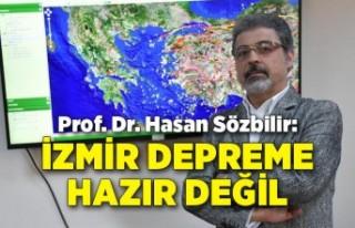 Prof. Dr. Hasan Sözbilir: İzmir olası bir depreme...