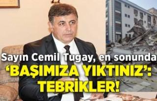 Sayın Cemil Tugay, en sonunda 'başımıza yıktınız':...
