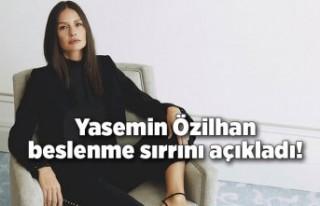 Yasemin Özilhan beslenme sırrını açıkladı!