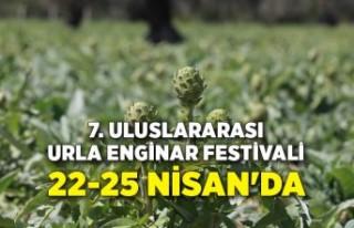 7. Uluslararası Urla Enginar Festivali 22-25 Nisan'da...